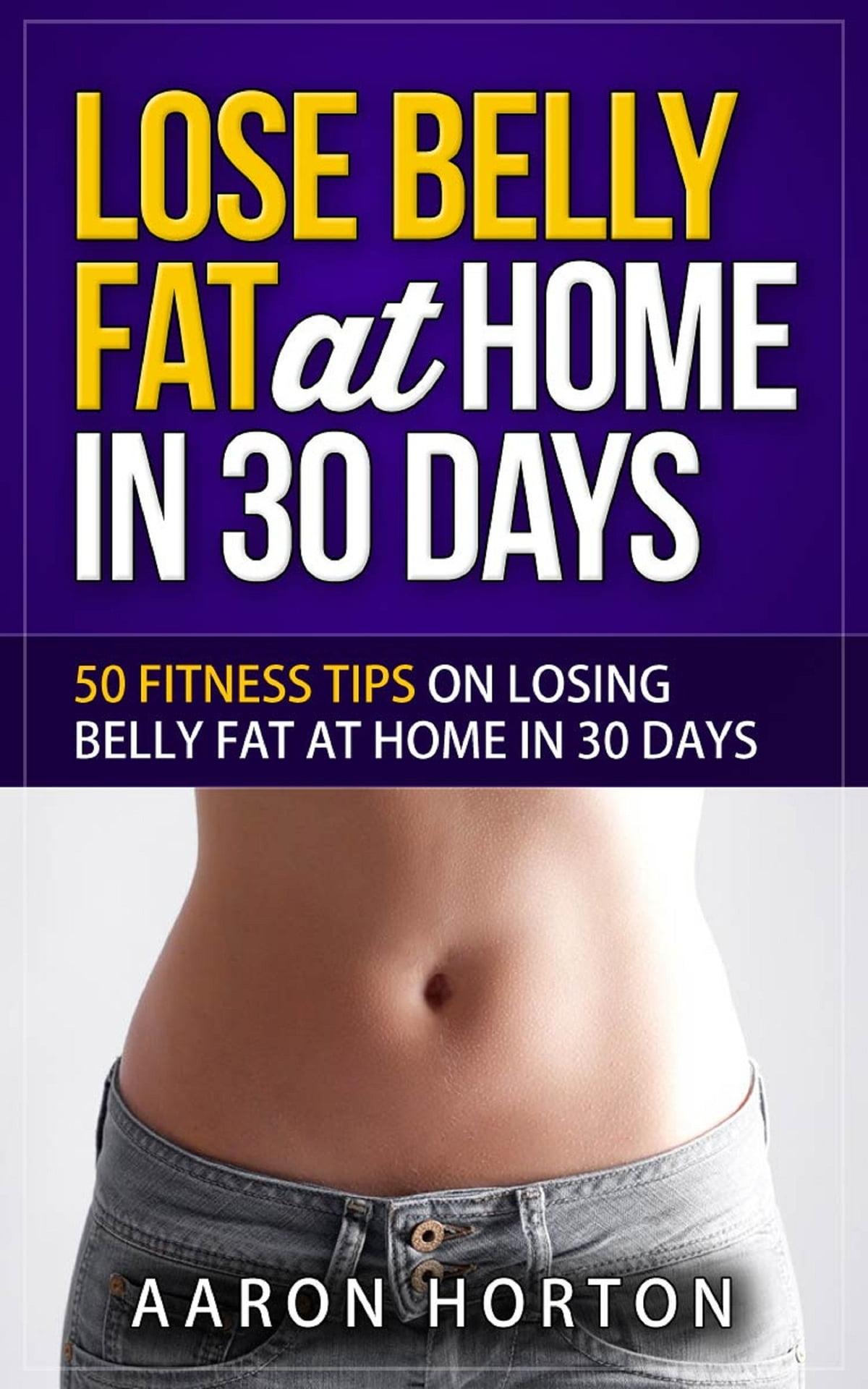lose belly fat in 30 days larabarok, amelyek rossz a fogyáshoz