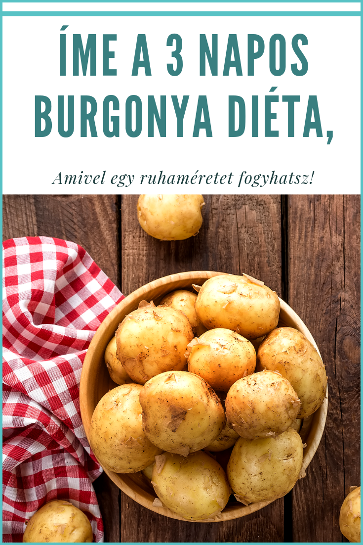 Krumplidiéta: kipróbáltuk a 3 napos változatot, ezeket tapasztaltuk | kisberikonyvtar.hu